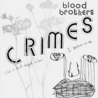 bloodbrothers_crimes_shreddermag