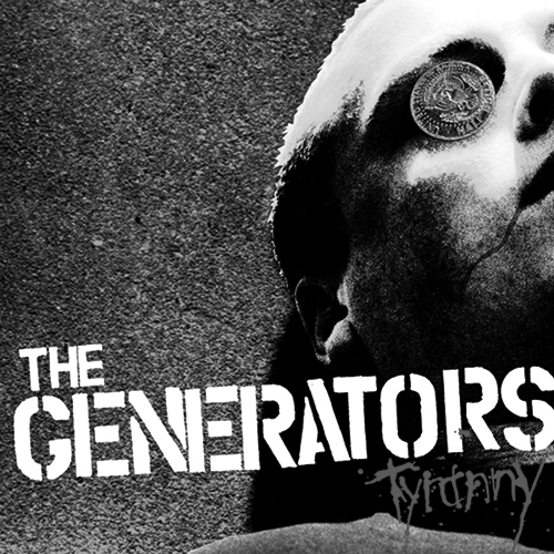 The Generators-Tyranny