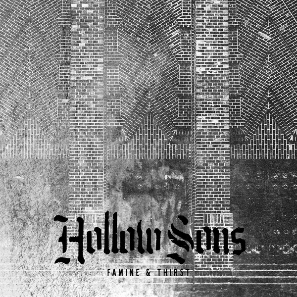 Hollow Sons - Famine & Thirst_shreddermag