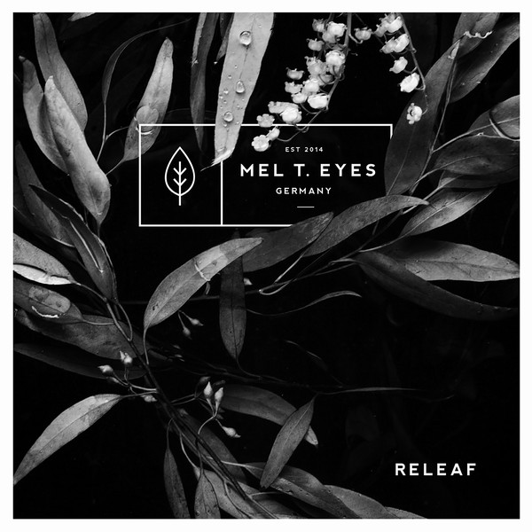 Mel T Eyes - Releaf_shreddermag