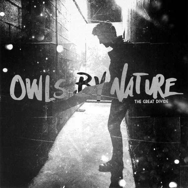 Owls By Nature - The Great Divide_shreddermag